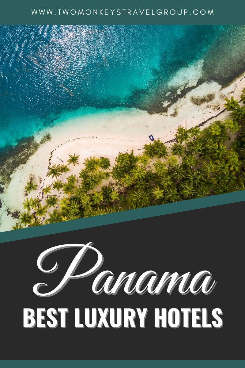 Ultimate List of Best Luxury Hotels in Panama
