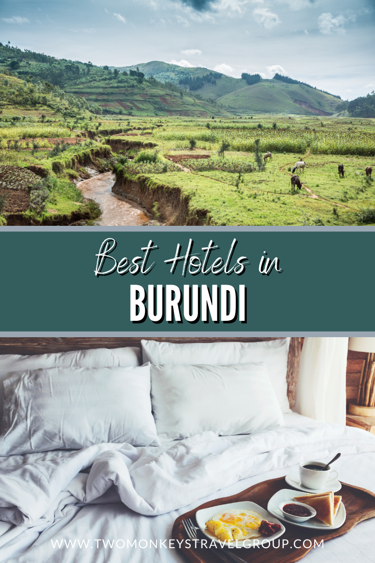 Ultimate List of the Best Hotels in Burundi
