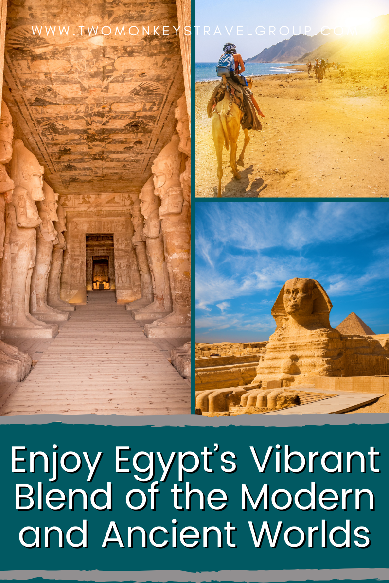 Enjoy Egypt's Vibrant Blend of the Modern and Ancient Worlds