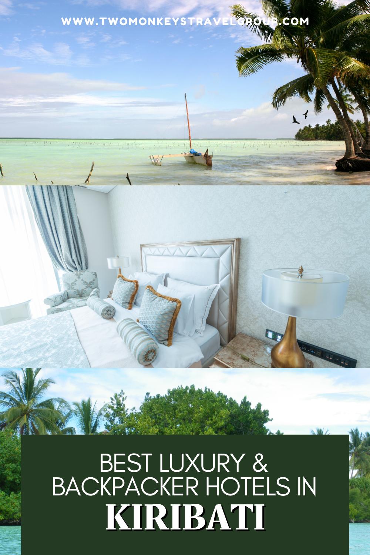 List of the Best Luxury & Backpacker Hotels in Kiribati