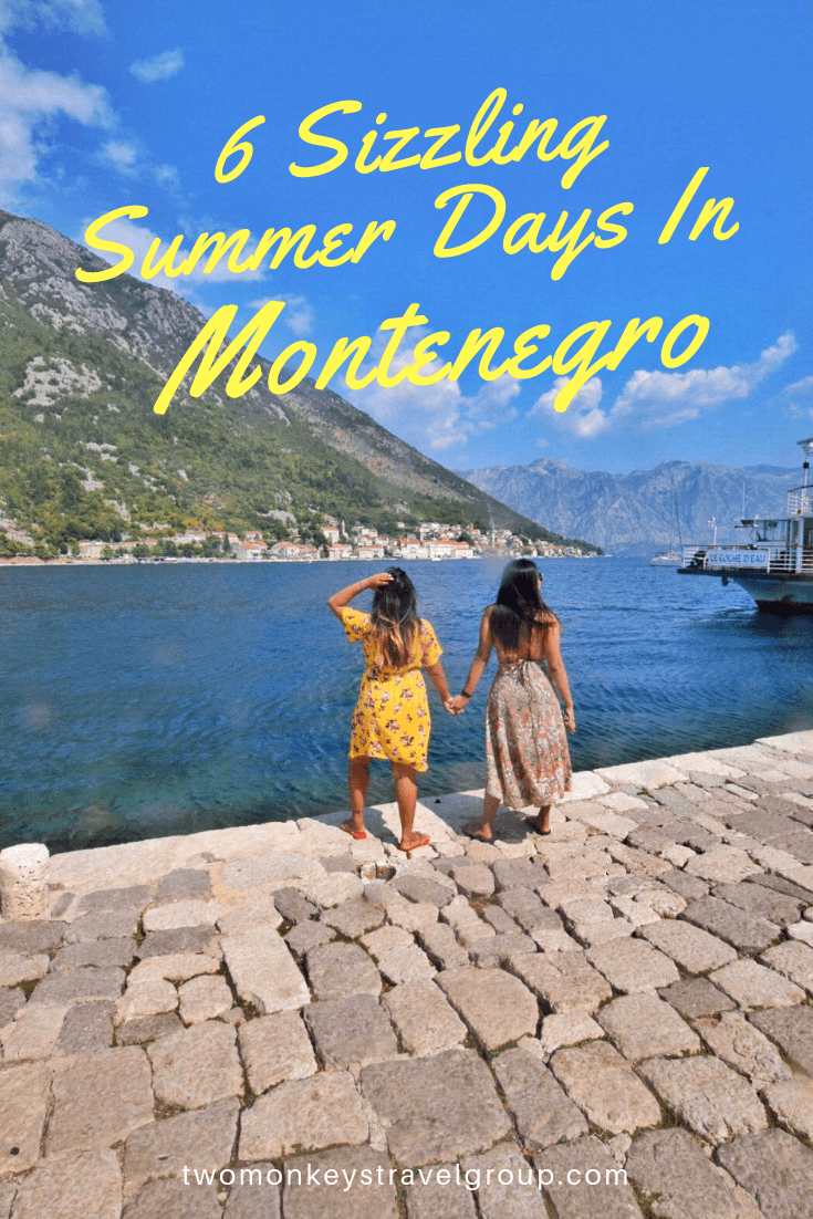 6 Sizzling Summer Days In Montenegro