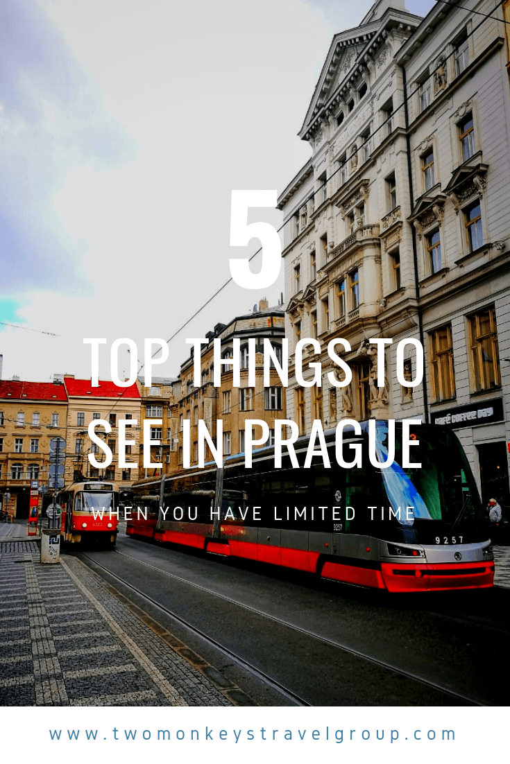 The Top 5 Things To See in Prague When You Have Limited Time