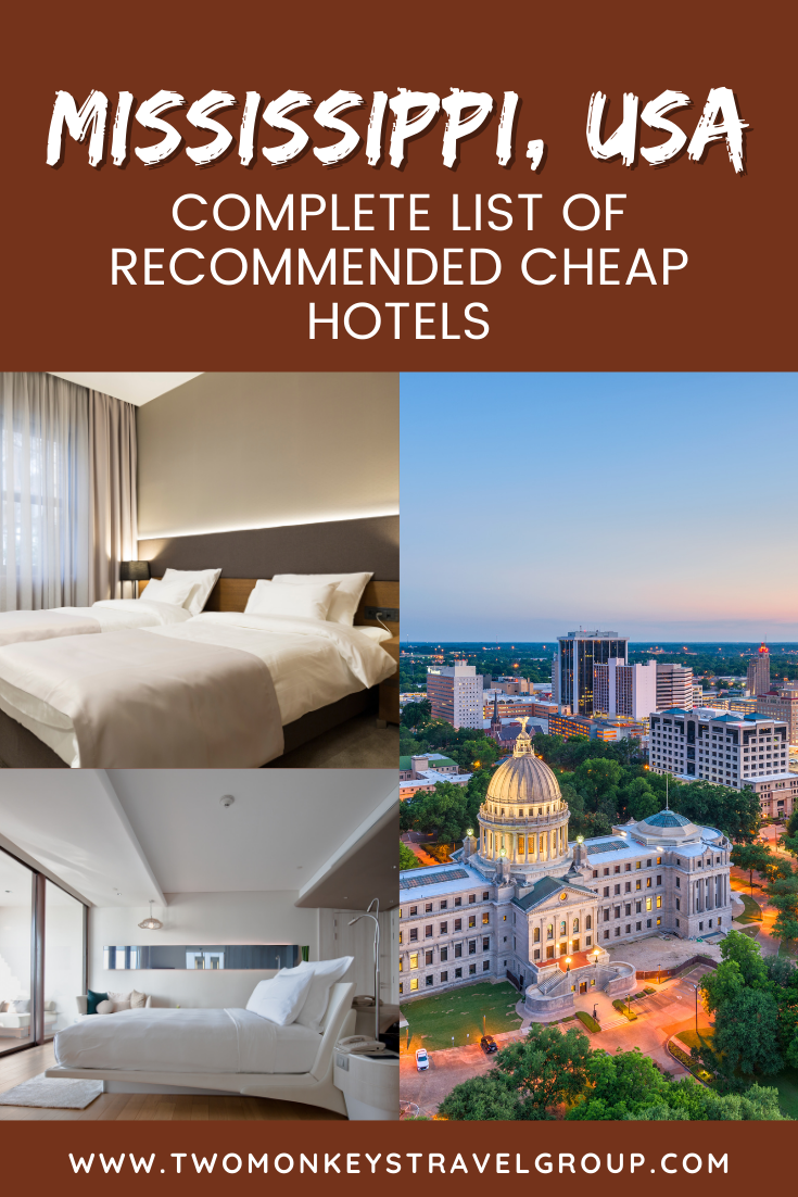 Complete List of Recommended Cheap Hotels in Mississippi, USA