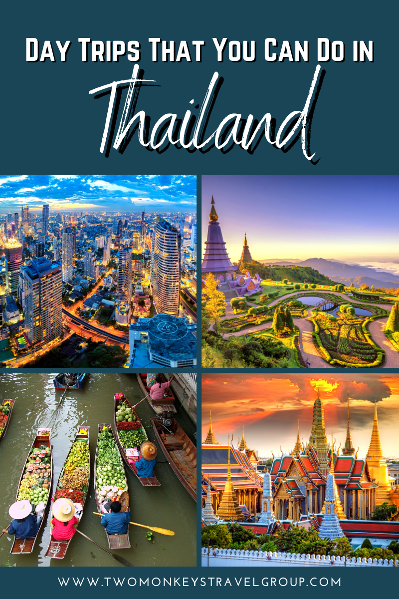 Travel Tips in Thailand List of Day Trips That You Can Do in Bangkok and other cities!