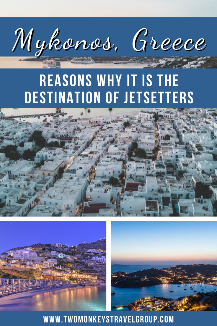 5 Reasons Why Mykonos, Greece is the Destination of Jetsetters