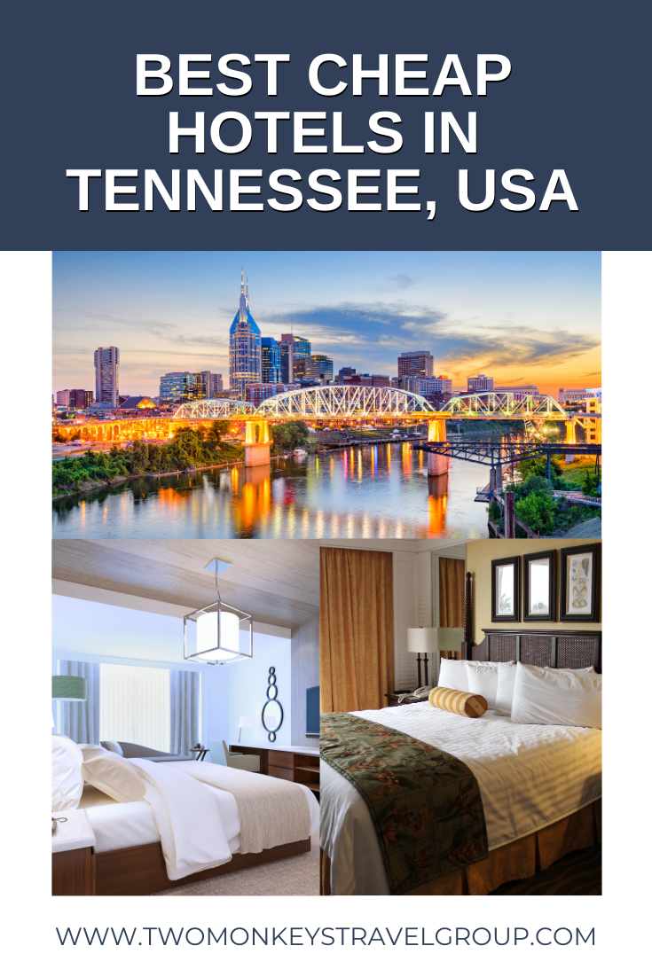 Ultimate List of the Best Cheap Hotels in Tennessee, USA