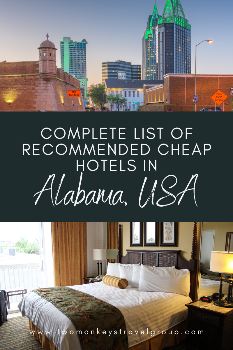 Complete List of Recommended Cheap Hotels in Alabama, USA