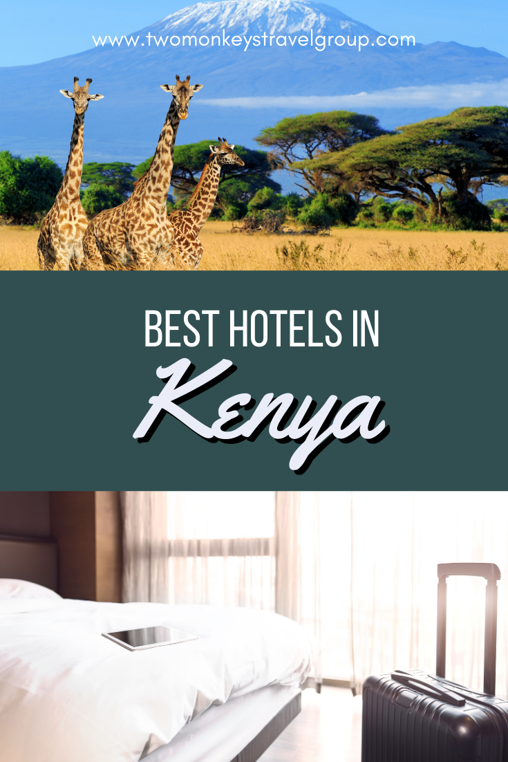 Complete List of Recommended Best Hotels in Kenya