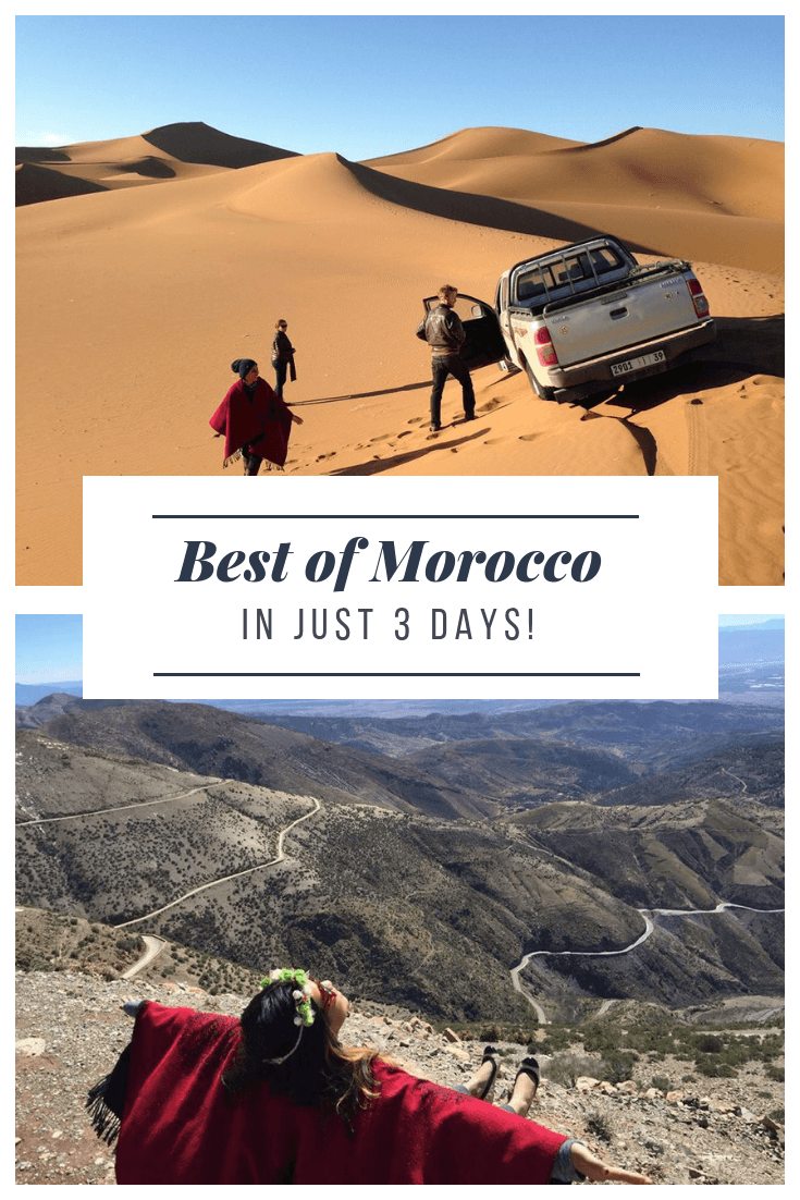 How to Experience the Best of Morocco in just 3 Days2