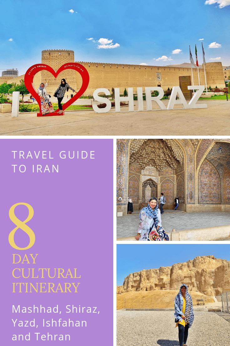 2019 Travel Guide to Iran My 8 Day Cultural Itinerary Visiting Cities of Mashhad, Shiraz, Yazd, Ishfahan and Tehran2