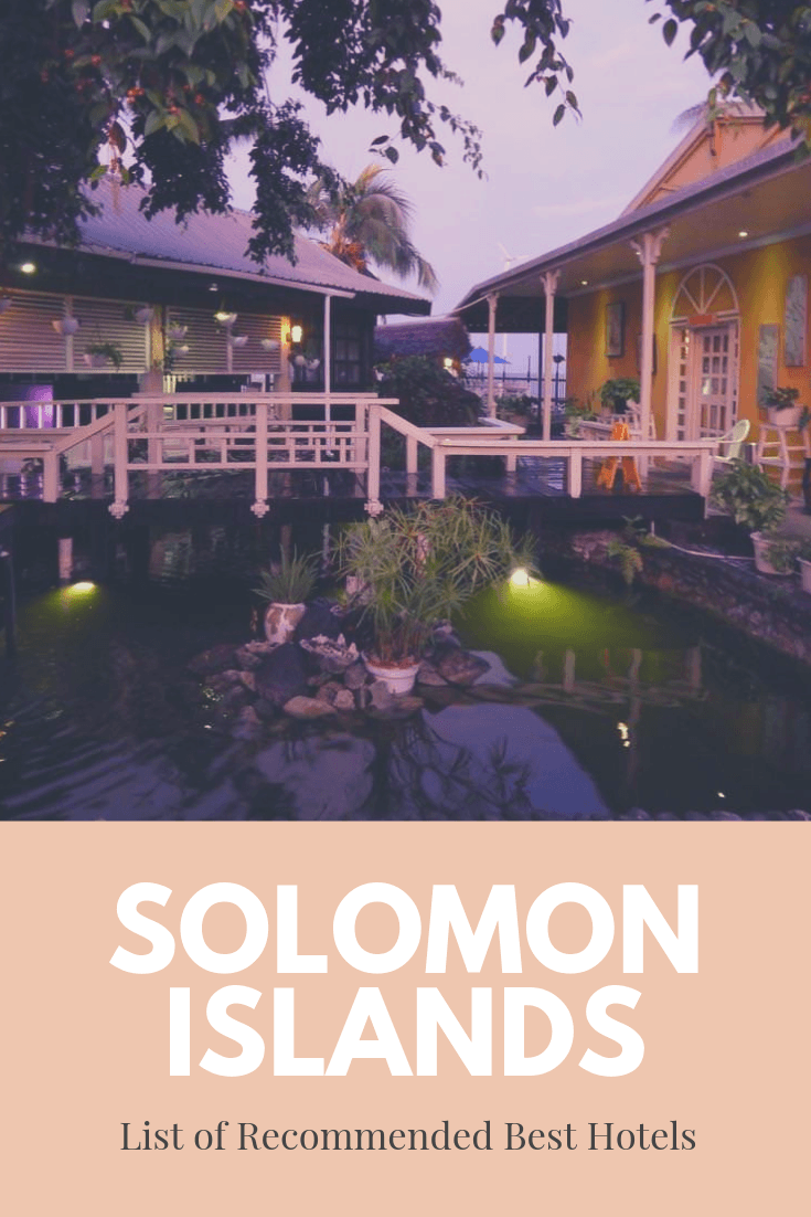 Complete List of Recommended Best Hotels in Solomon Islands Updated for 20191