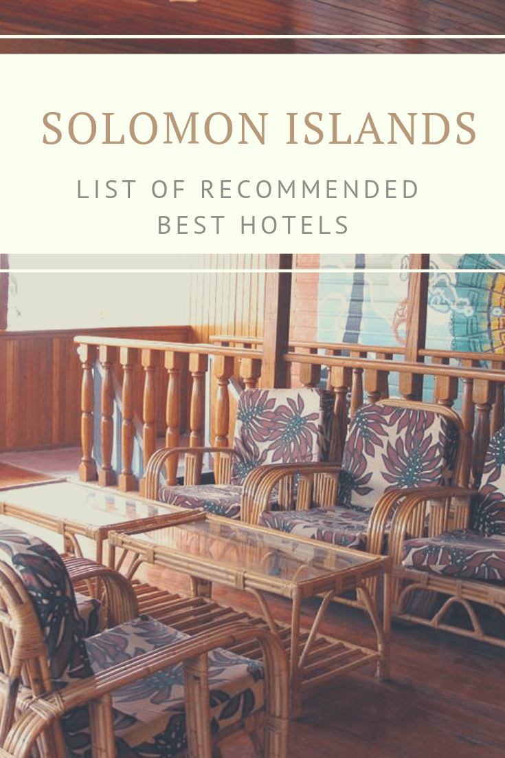 Complete List of Recommended Best Hotels in Solomon Islands Updated for 201912