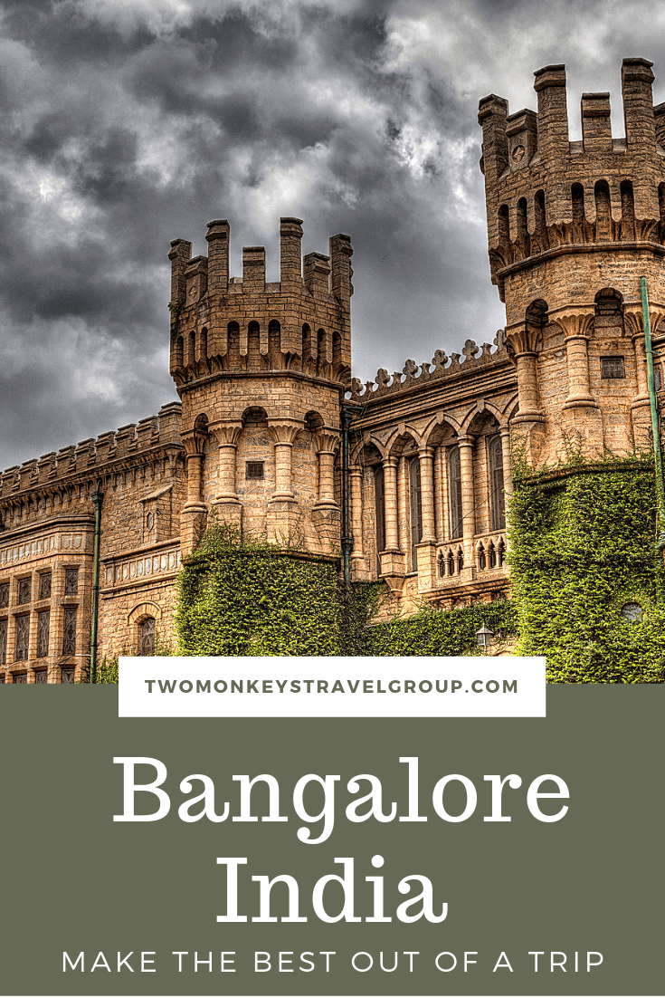 How To Make The Best Out Of A Trip To BangaloreBengaluru, India1