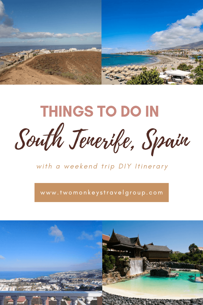 Things to Do in South Tenerife Spain with a Weekend Trip DIY Itinerary3