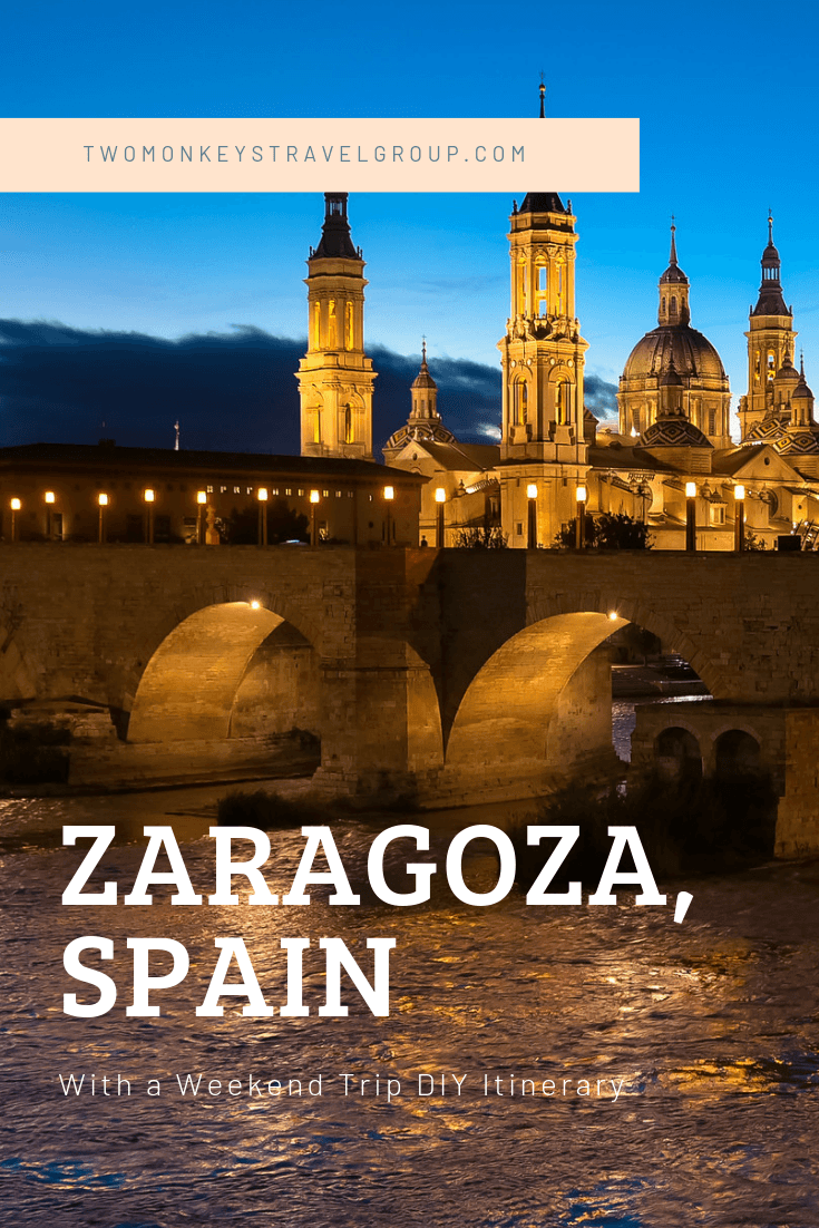 Things to Do in Zaragoza, Spain with a Weekend Trip DIY Itinerary1