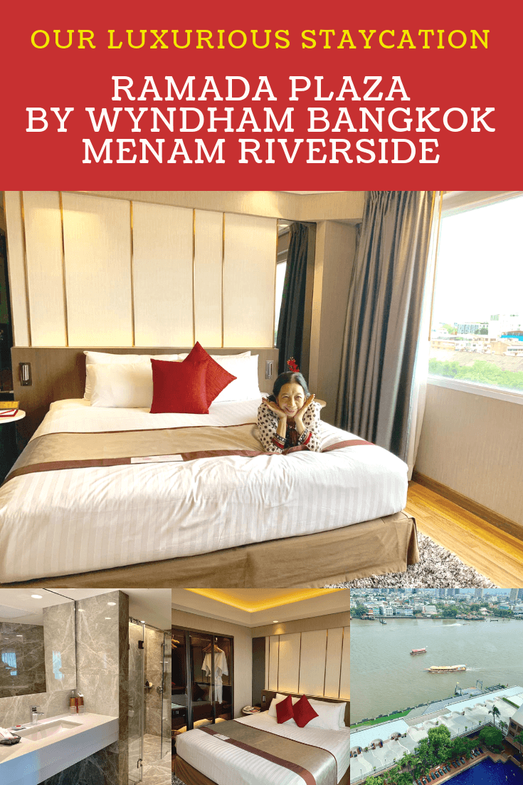 Trip to Thailand with my Grandmother and Our Luxurious Staycation at Ramada Plaza by Wyndham Bangkok Menam Riverside1