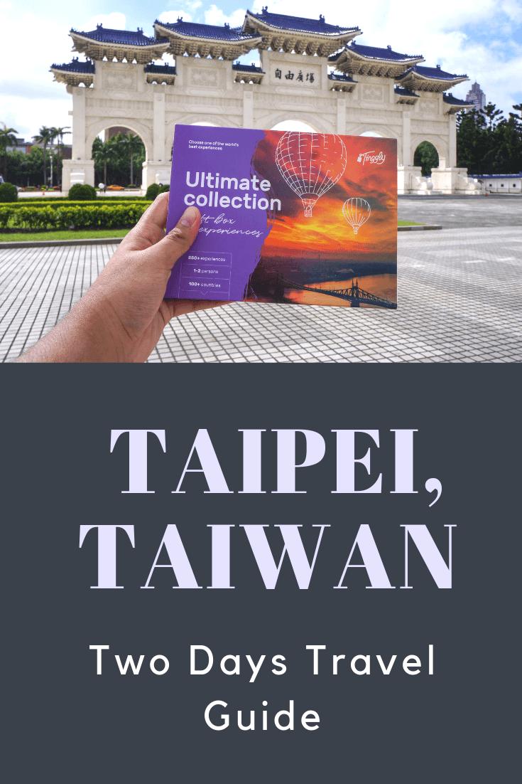 Two Days Travel Guide to Taipei Things to do in Taipei, Taiwanc1