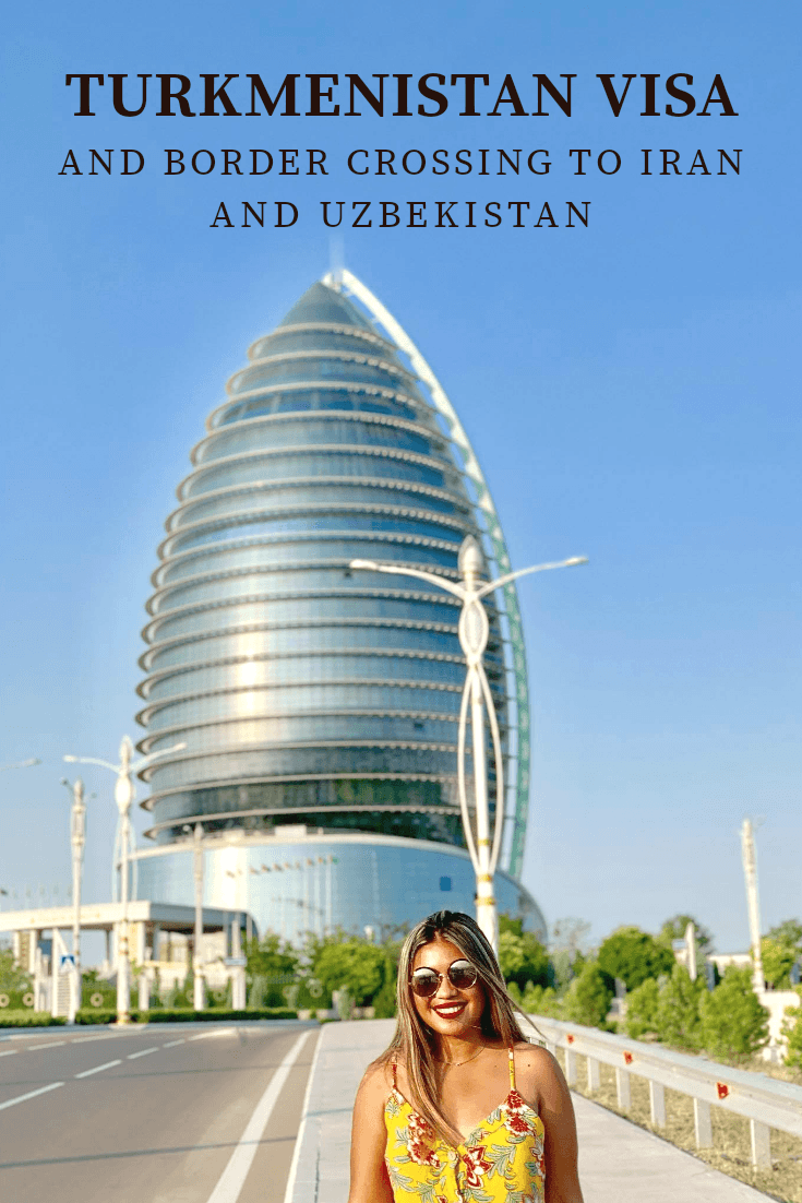 Turkmenistan Visa and Border Crossings to Iran and Uzbekistan Central Asia