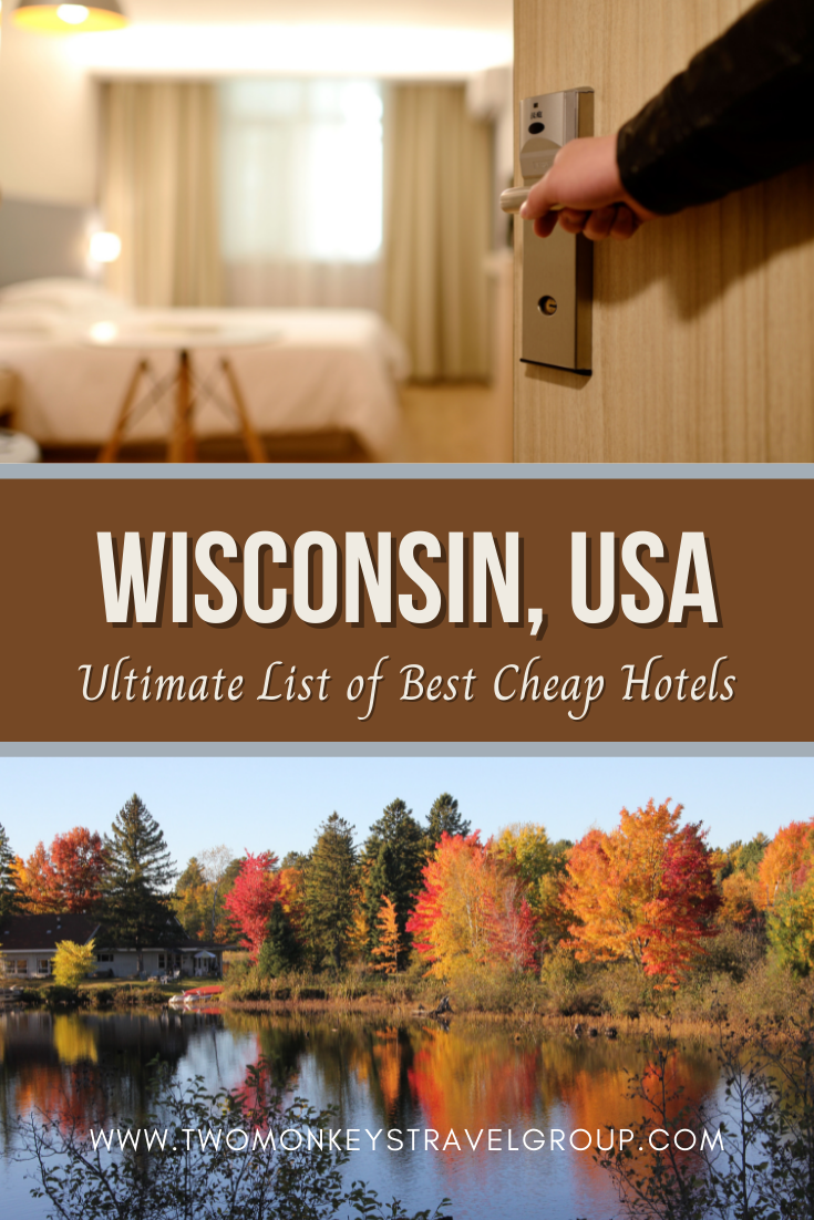 Ultimate List of Best Cheap Hotels in Wisconsin, USA4