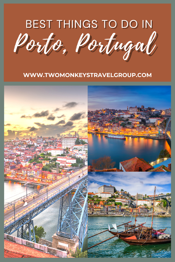 5 Best Things To Do in Porto, Portugal [Travel Guide to Porto]