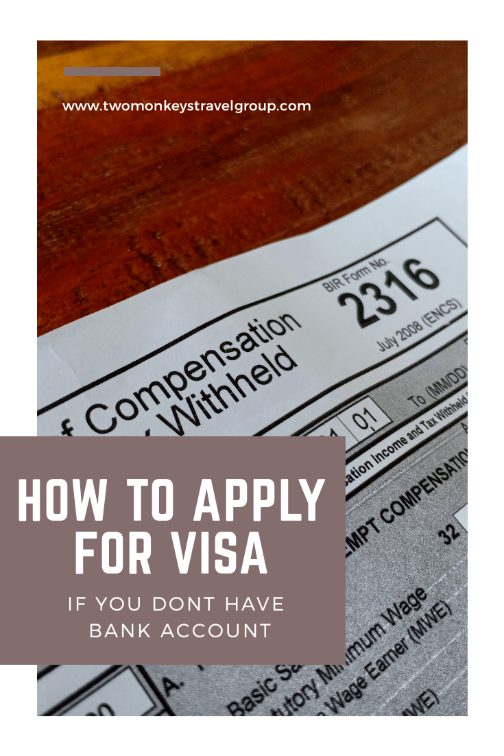 No Bank Account - How To Apply for Visa Abroad If You Don't Have Bank Statements