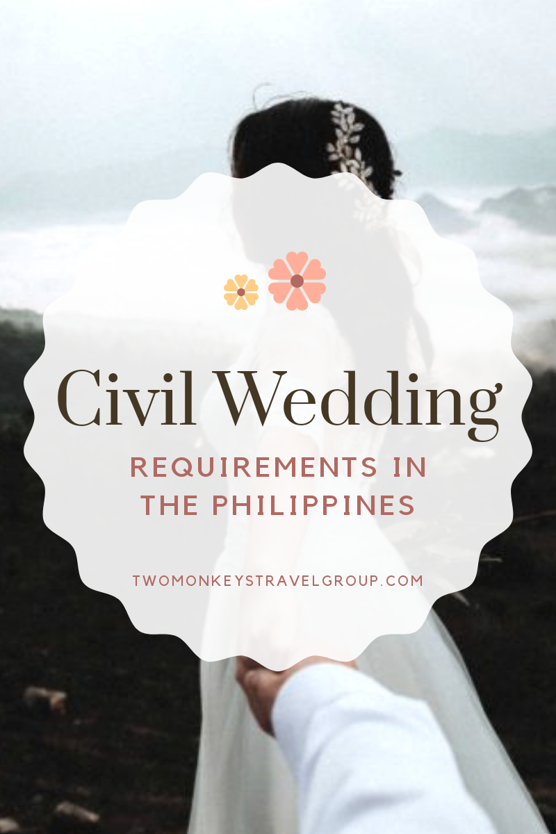 Civil Wedding Requirements - How to Get Married in the Philippines