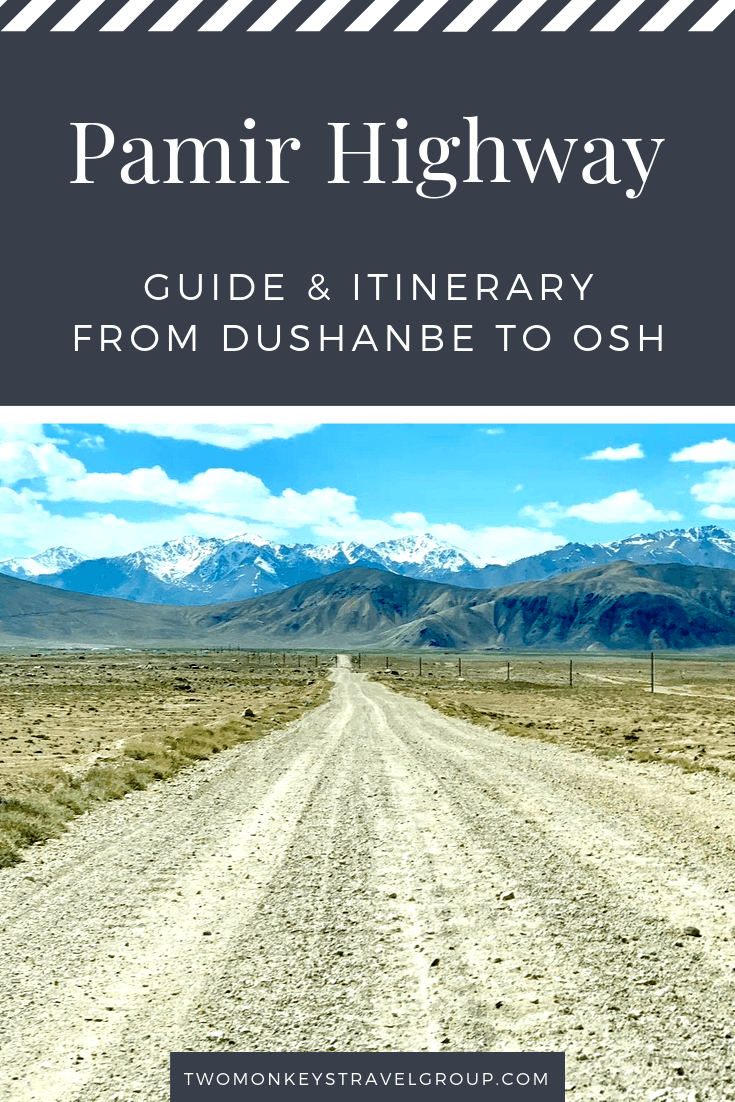 Pamir Highway Guide and Itinerary
