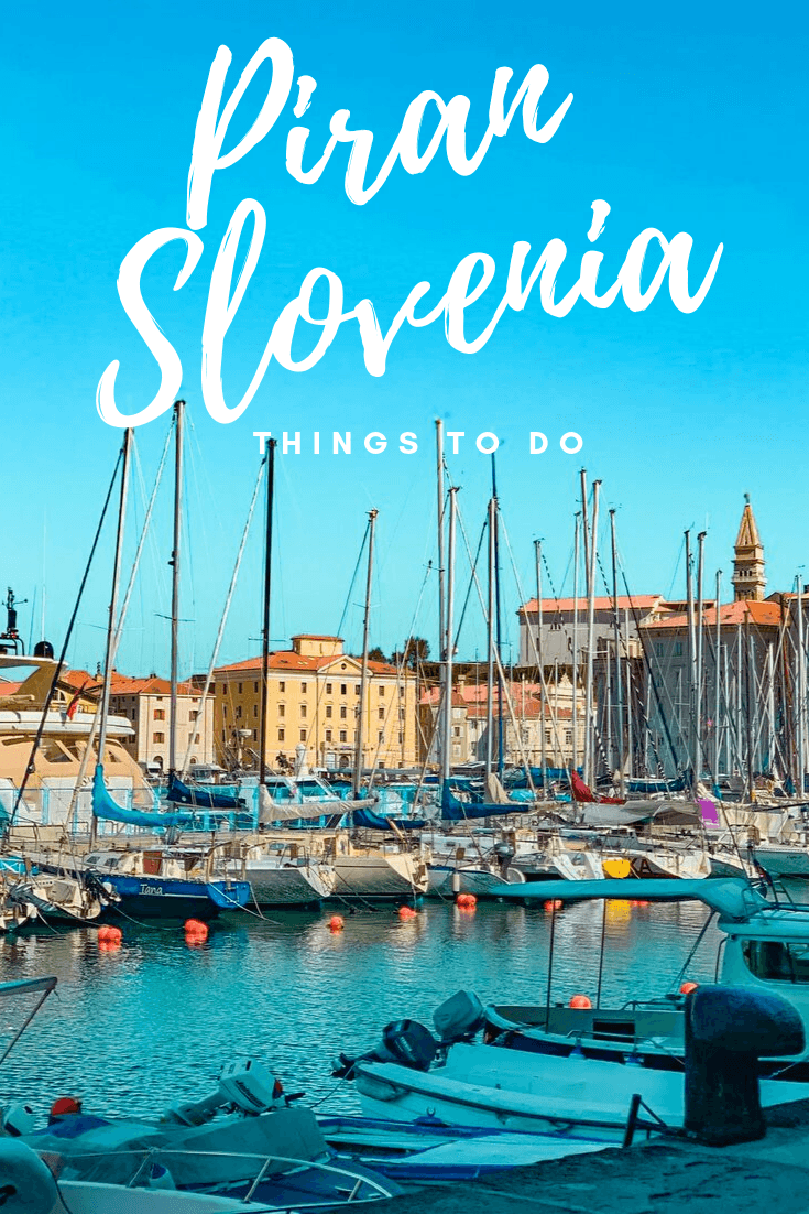 Things to do in Piran, Slovenia