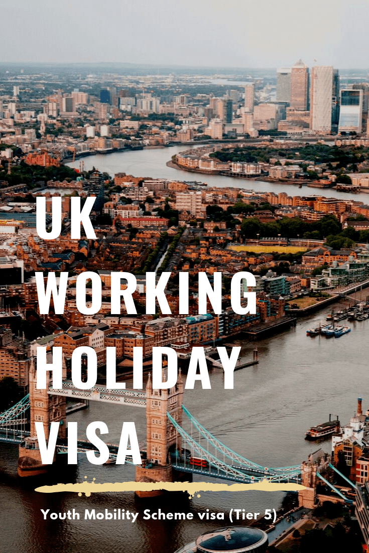 Ultimate Guide to UK Working Holiday Visa