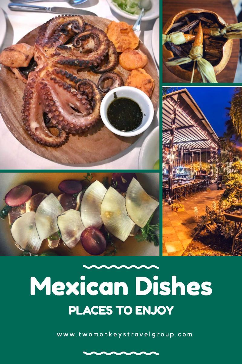 10 Places All Over Mexico to Enjoying It's Authentic Dishes
