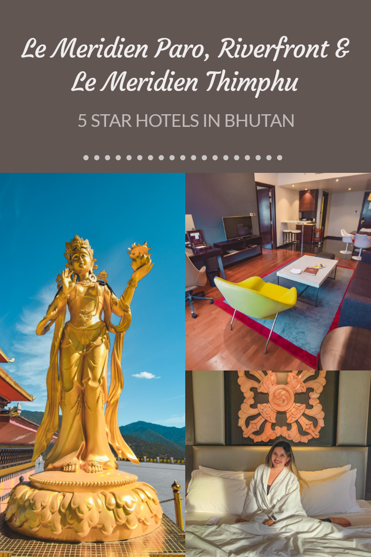 5 Star Bhutan Le Méridien Paro vs Le Méridien Thimphu