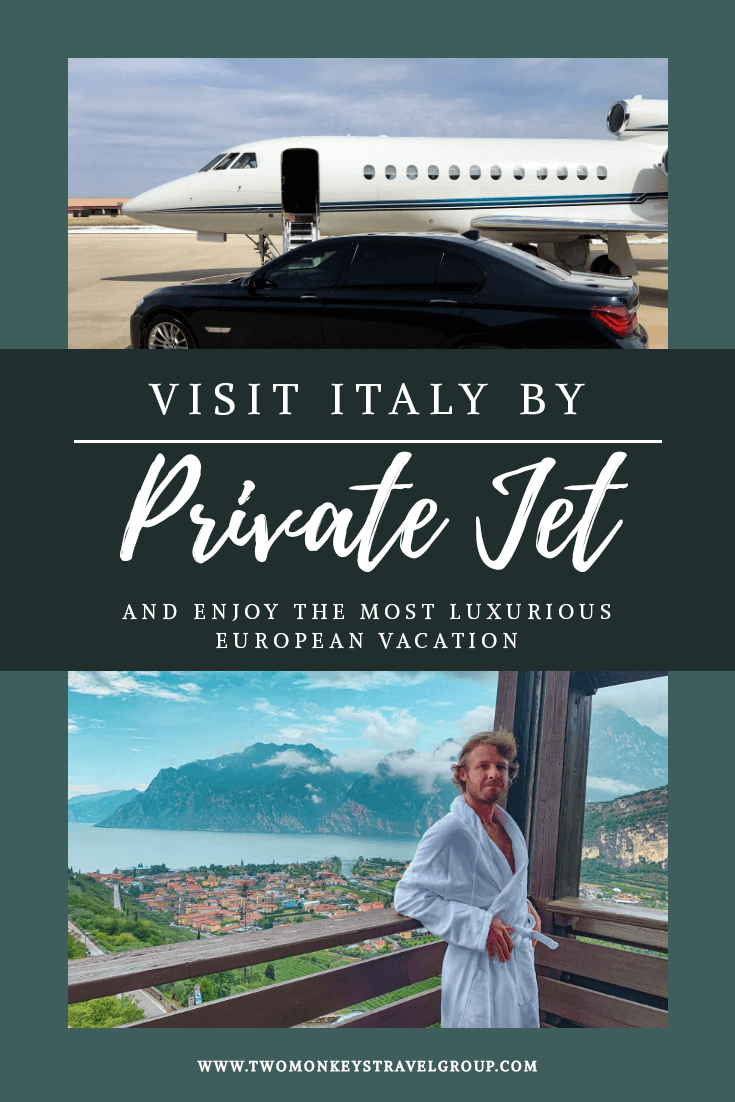 Visit Italy by Private Jet and Enjoy the Most Luxurious European Vacation