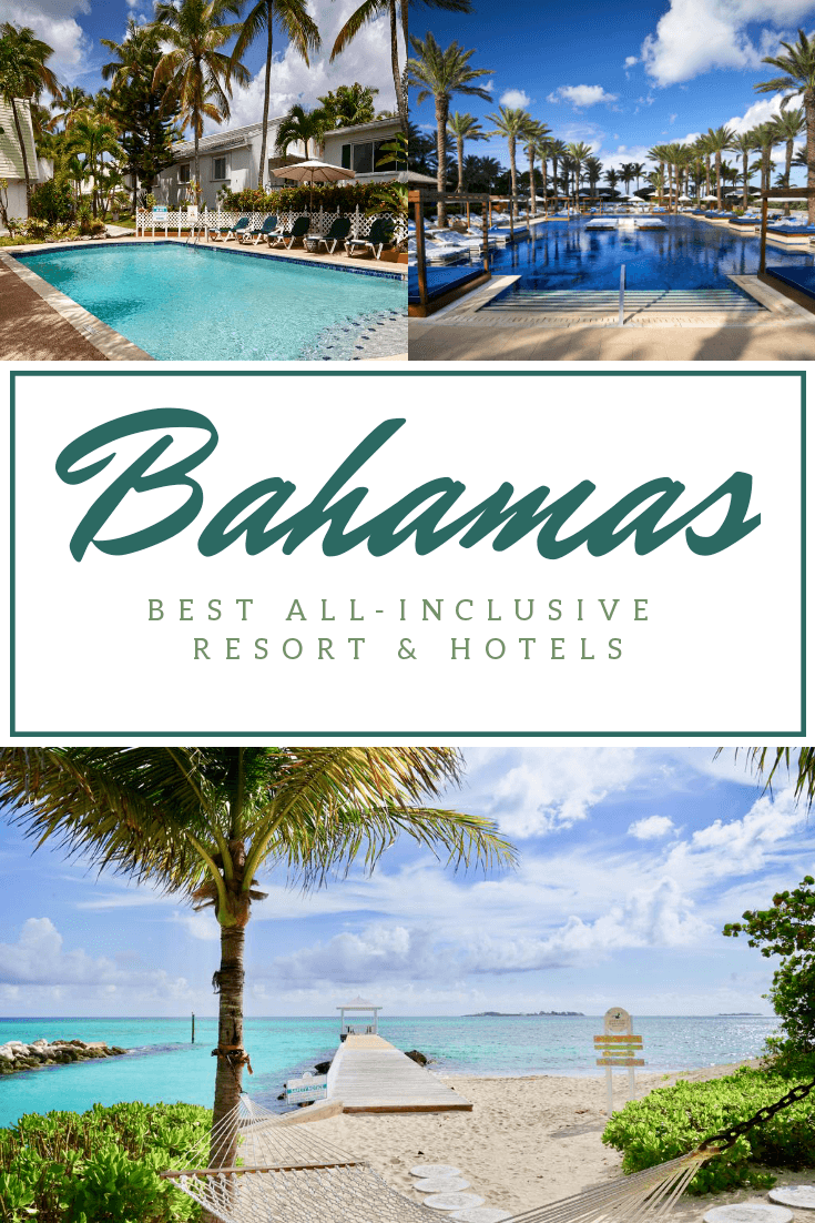 List of Best All Inclusive Resort and Hotel in the Bahamas