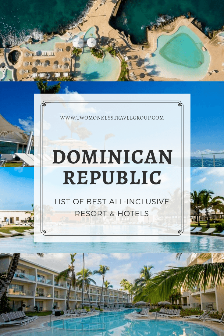 List of Best All Inclusive Resort and Hotel in the Dominican Republic