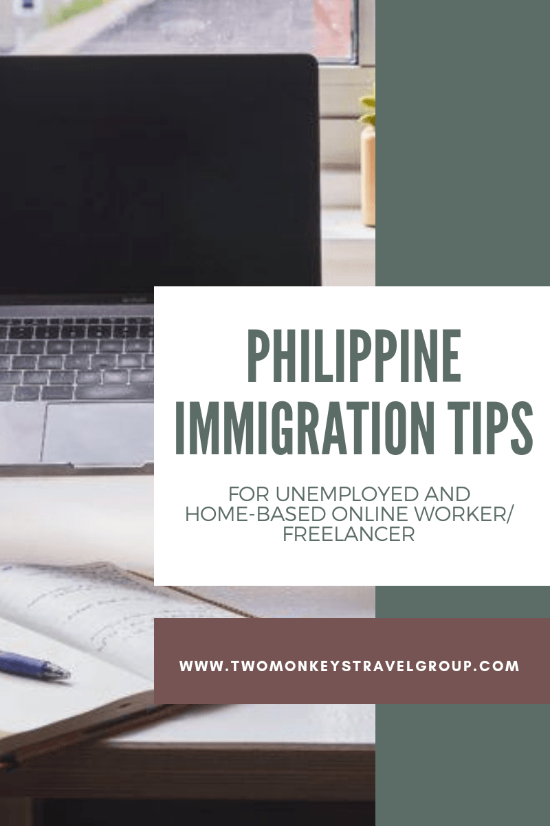 Philippine Immigration Tips for Unemployed and Homebased Online Worker or Freelancer