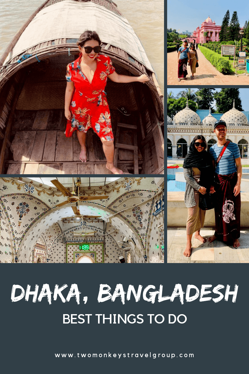 The Best Things to do in Dhaka, Bangladesh and Our 2 Day Tour Itinerary with Deshghuri Tours