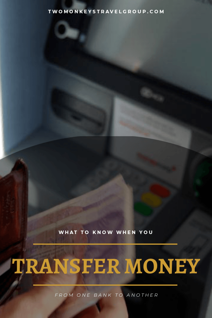 What to know When You Transfer Money rom One Bank to Another