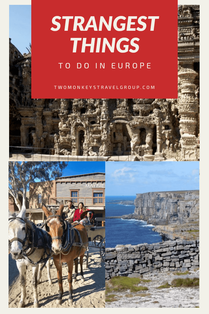 6 of the Strangest Things to do in Europe