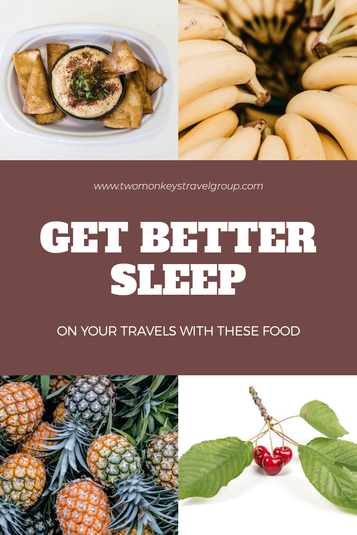 How to Get Better Sleep on Your Travels With These 10 Food