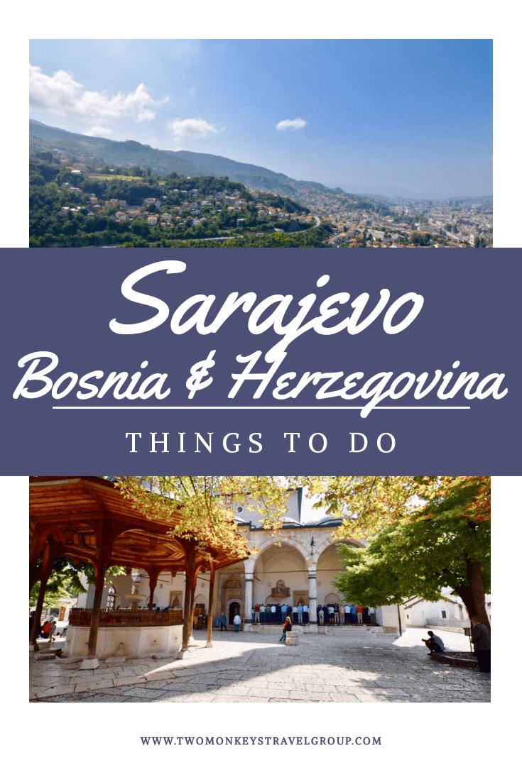 Things To Do in Sarajevo, Bosnia and Herzegovina