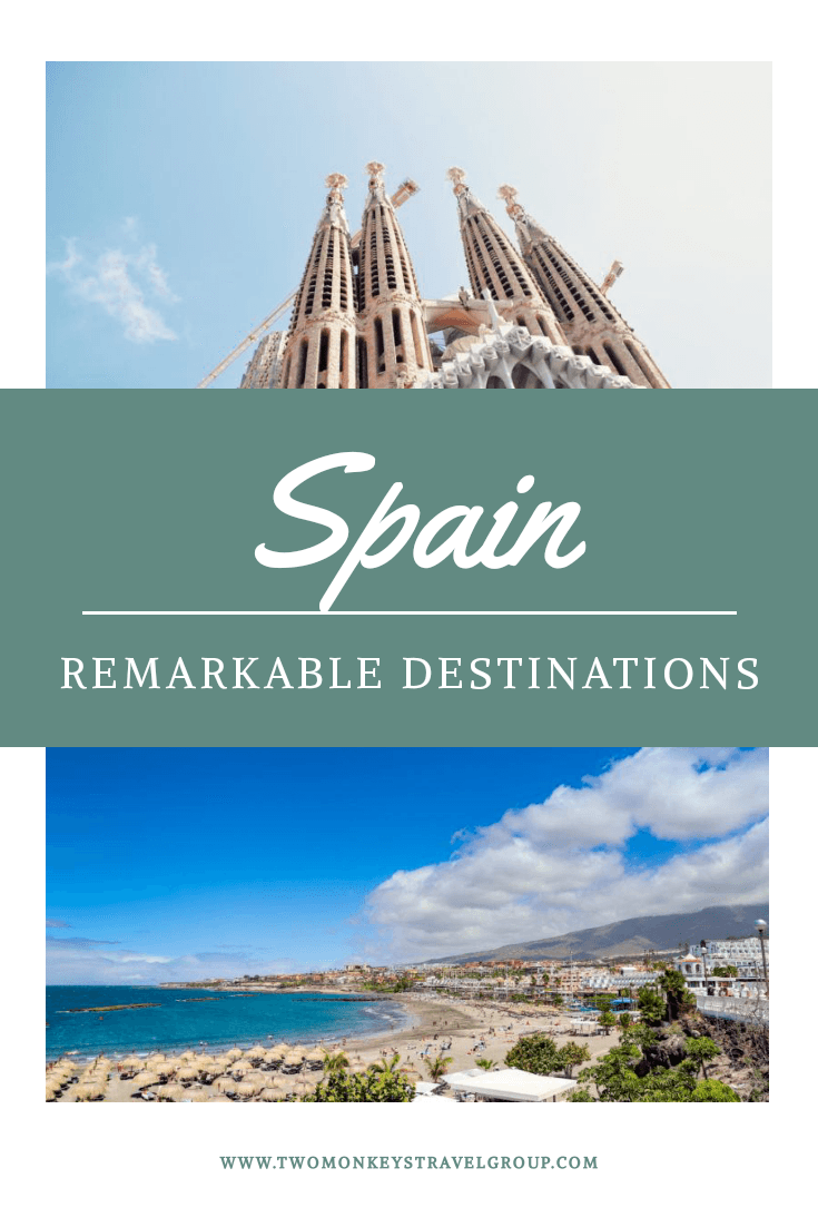 10 Remarkable Destinations of Spain You Will Want to Buy One way Ticket To