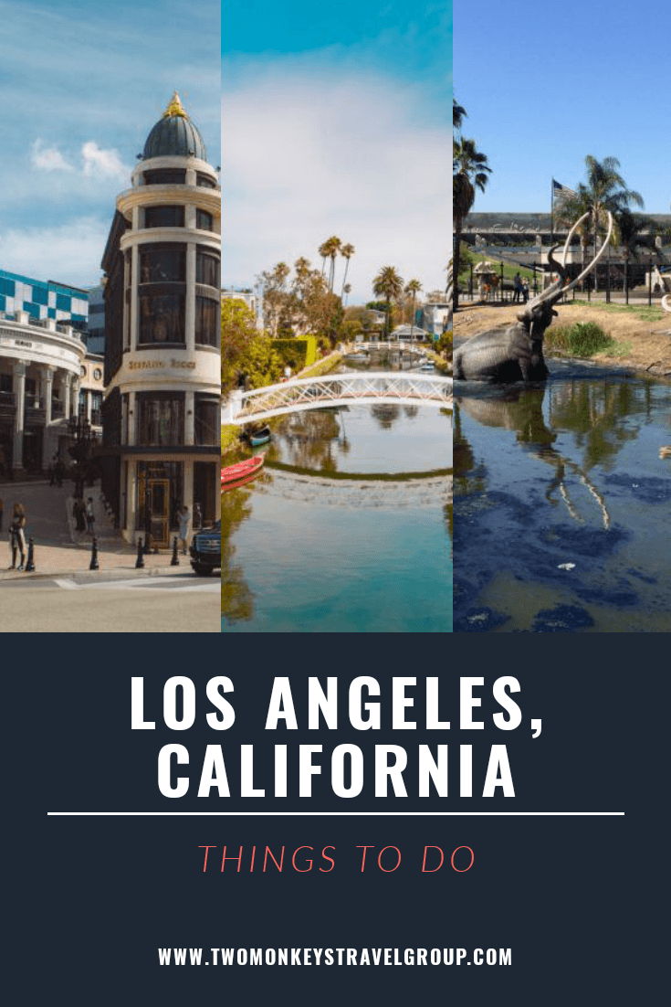 25 Things To Do in Los Angeles, California [With Photos]