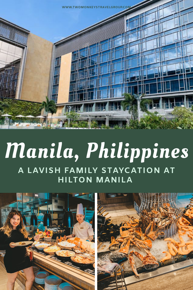 Last Nights in the Philippines A Lavish Family Staycation at Hilton Manila Philippines