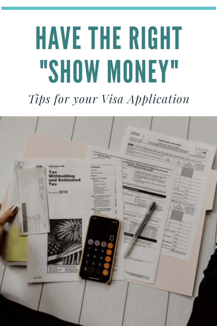 """Tips on How to Have the Right """"Show Money"""" for Your Visa Application"""