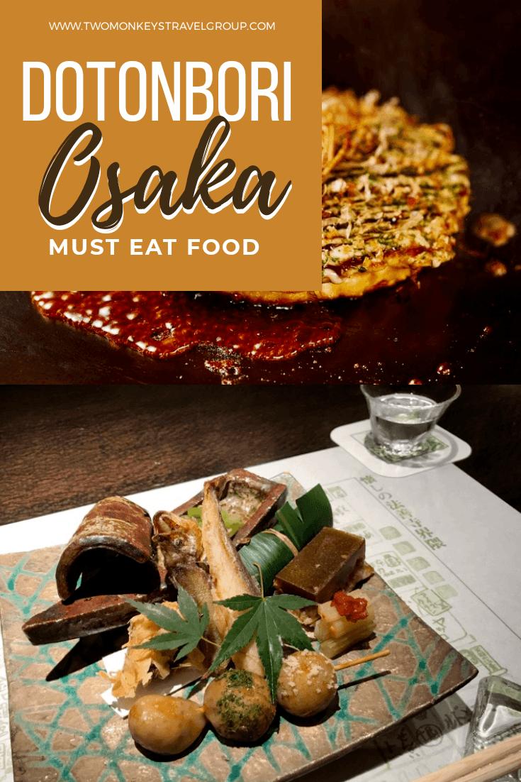 10 Must Eat Food in Dotonbori, Osaka [The List of Best Restaurants in Dotonbori]