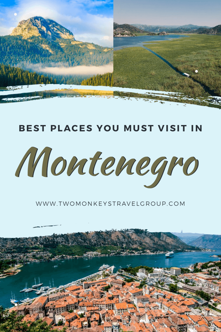15 Best Places That You Must Visit in Montenegro