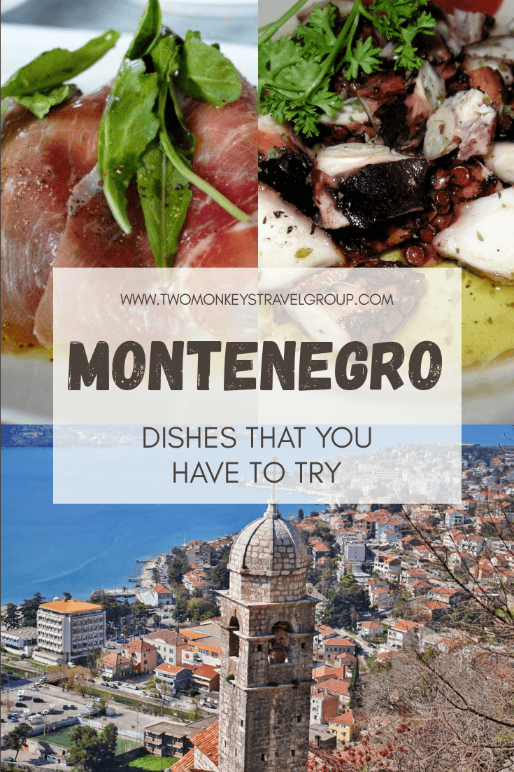Balkans Cuisine 10 Types of Montenegro Dishes that You have to Try