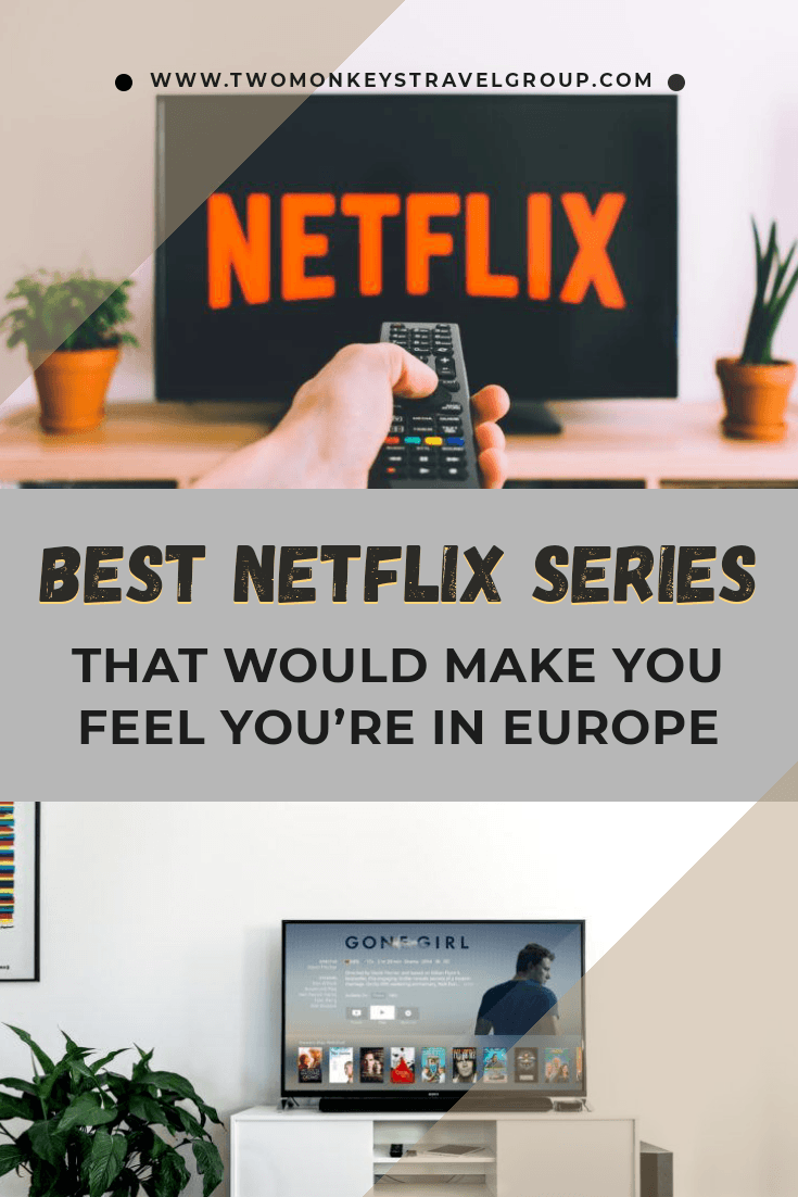 Best Netflix Series to Watch that Would Make You Feel You're in Europe
