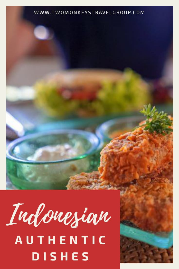 Food in Indonesia 15 Authentic Indonesian Dishes Recommended by Locals