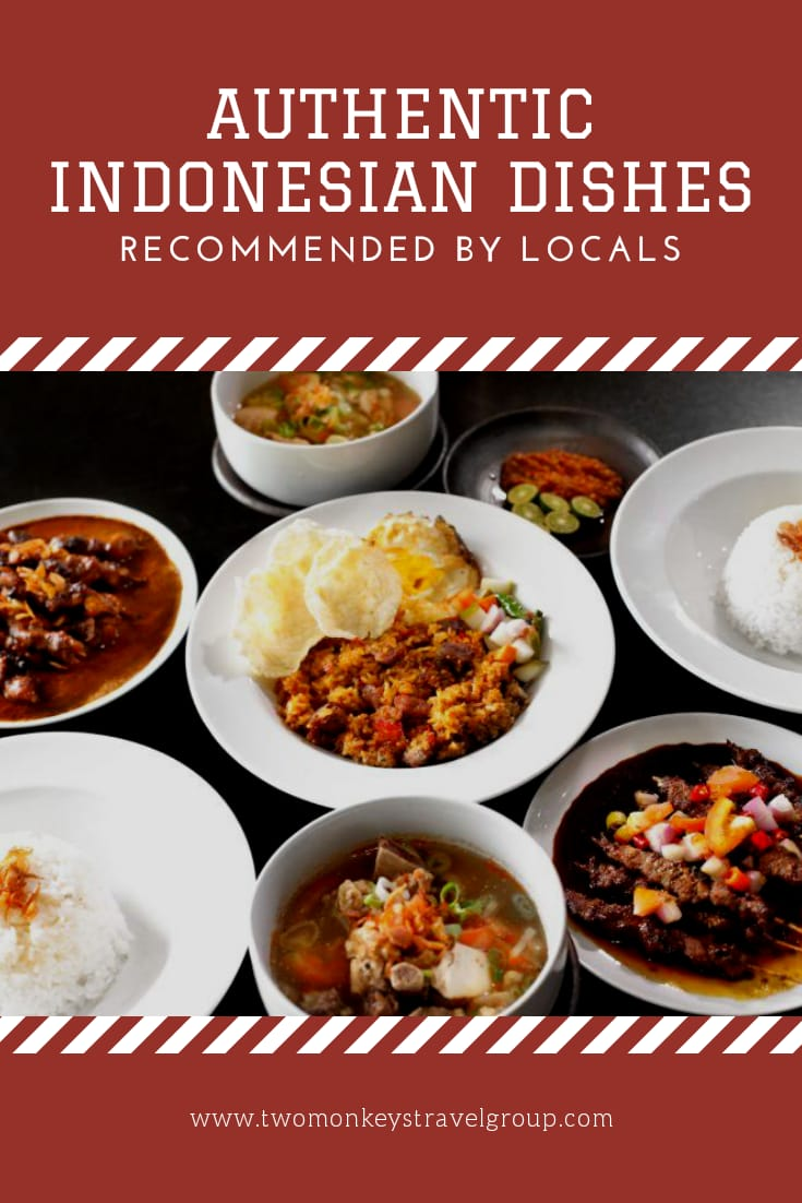 Food in Indonesia - 15 Authentic Indonesian Dishes Recommended by Locals